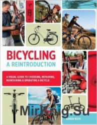 Bicycling: A Reintroduction