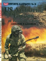 US Airborne Forces of World War Two (Uniforms Illustrated №18)