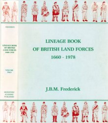 Lineage Book Of British Land Forces 1660-1978 vol.2