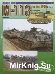 M113 in the 1990s (Part 1) (Concord 7511)