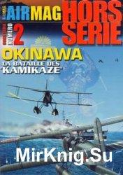 "Okinawa La Bataille Des ""Kamikaze"" (AirMagazine Hors Serie №2)"