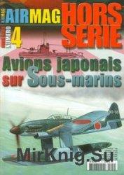 Avions Japonais sur Sous-marins (AirMagazine Hors Serie №4)