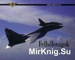 Felholovagok / Knights of Cloads