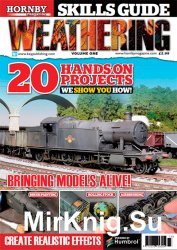 Hornby Magazine Skills Guide - Weathering Volume One