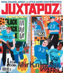 Juxtapoz Art & Culture Magazine July 2016