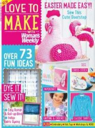 Love to make with Woman's Weekly - April 2015
