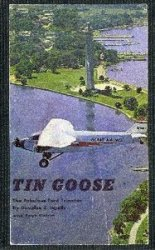 Tin Goose: The Fabulous Ford Trimotor