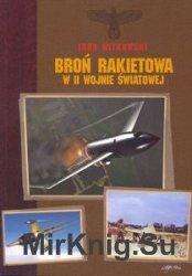 Bron Rakietowa w II Wojnie Swiatowej