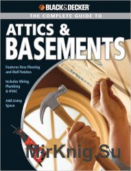 Black & Decker The Complete Guide to Attics & Basements