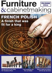 Furniture & Cabinetmaking - Issue 246