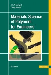 Materials Science of Polymers for Engineers, 3rd edition