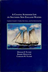 A Coastal Schooner: Life on Southern New England Waters