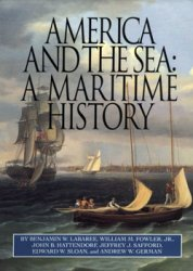 America and the Sea: A Maritime History