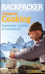 Backpacker Campsite cooking: cookware, cuisine , and cleaning up