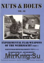 Experimental Flak-Weapons of the Wehrmacht (Part 2) (Nuts & Bolts Vol.08)