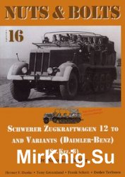 Schwerer Zugkraftwagen 12 to and Variants (Daimler-Benz) (Sd.kfz.8) (Nuts & Bolts Vol.16)