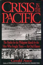 Crisis in the Pacific: The Battles for the Philippine Islands by the Men Wh ...