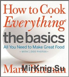 How Cook Everything The Basics