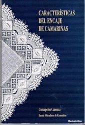 Caracteristicas del encaje de Camarinas