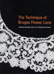 The Technique of Bruges Flower Lace 2005