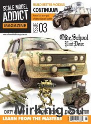 Scale Model Addict Issue 03