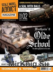 Scale Model Addict Issue 02
