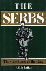 The Serbs: The Guardians of the Gate