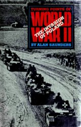 The Invasion of Poland (Turning Points of World War II)