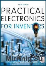 Practical Electronics for Inventors. Third Edition