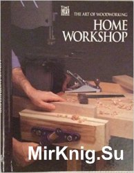 Home Workshop (Art of Woodworking)