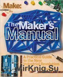 Make: The Maker's Manual