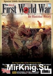 First World War - An Illustrated History