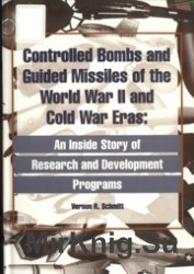 Controlled Bombs and Guided Missiles of the WW2 and Cold War Eras