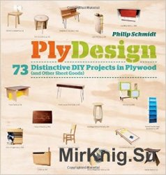 PlyDesign: 73 Distinctive DIY Projects in Plywood