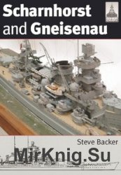 Shipcraft 20 - Scharnhorst and Gneisenau