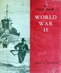 The First Book of World War II