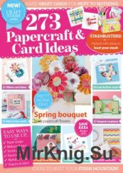Craft Stash series: 273 Papercraft & Card Ideas 2015