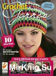Tejido practico Crochet Gorros Edici'on Especial 2012