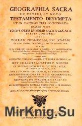 Geographia Sacra ex Veteri et Novo Testamento Desumpta et in Tabulas Tres C ...