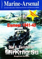 Marine-Arsenal Highlight 001 - Eismeer 1941-43 - Die 6. Zerstorer-Flotille in Norwegen