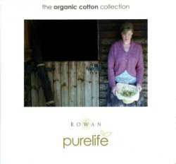 Rowan Purelife – The Organic Cotton Collection