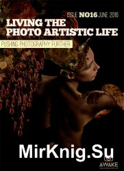Living the Photo Artistic Life June 2016