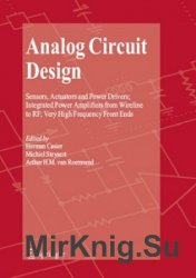 Analog Circuit Design: Sensors, Actuators and Power Drivers