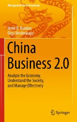 China Business 2.0: Analyze the Economy, Understand the Society, and Manage ...