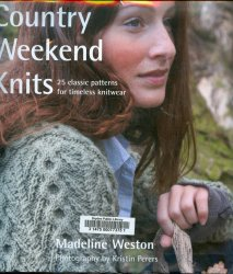 Country Weekend Knits. Madeline Weston