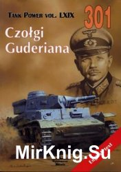 Guderian's Tanks (Wydawnictwo Militaria №301)