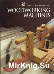 Woodworking Machines (Art of Woodworking)