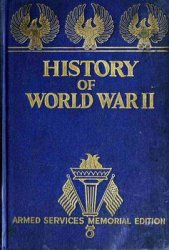 History of World War II (War Photographs, Official Records, Maps)