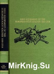 Field Equipment of the European Foot Soldier 1900-1914