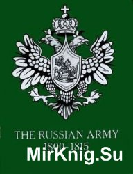 The Russian Army 1800-1815